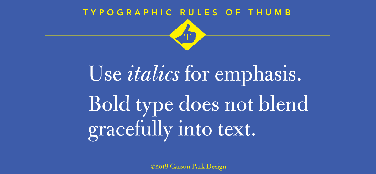 use italics for emphasis, not bold face