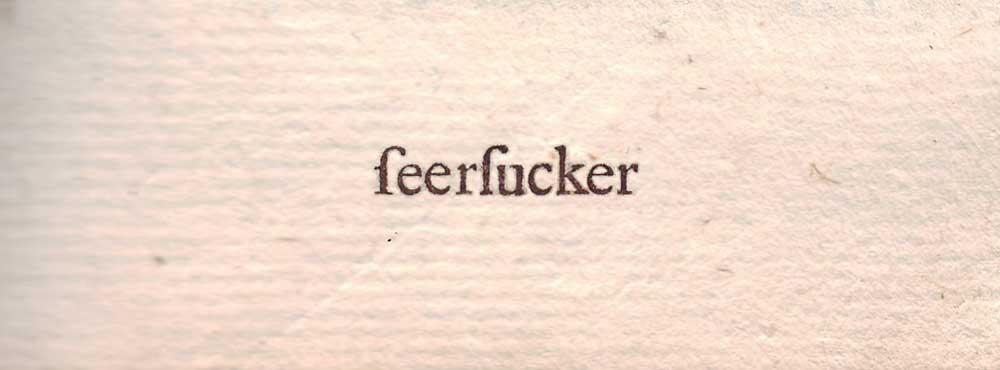 """seersucker with long s's look like """"feerfucker"""""""